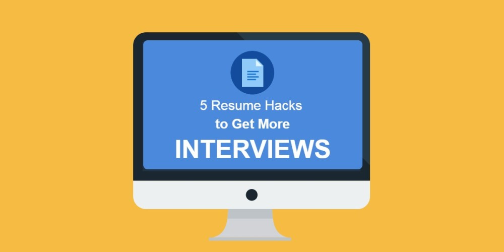Image of computer with title 5 Resume Hacks to Get More Interviews